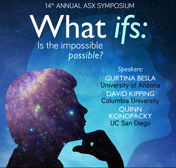 "ASX 14th Annual Symposium ""What Ifs: Is the Impossible, Possible?"""