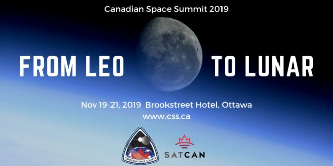 With the Theme LEO to Lunar, the 2019 Canadian Space Summit Hints at Immediate and Future Opportunities